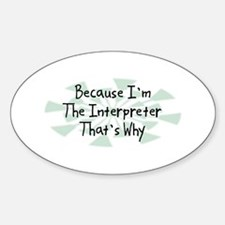 Because Interpreter Oval Decal