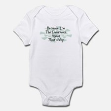 Because Insurance Agent Infant Bodysuit