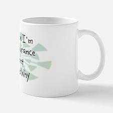 Because Insurance Agent Mug