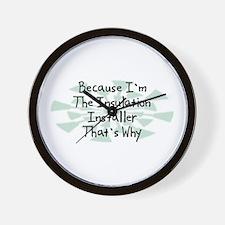 Because Insulation Installer Wall Clock