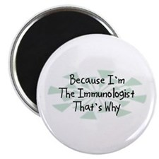 Because Immunologist Magnet