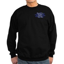 Because Horse Trainer Sweatshirt