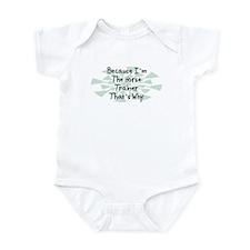 Because Horse Trainer Infant Bodysuit