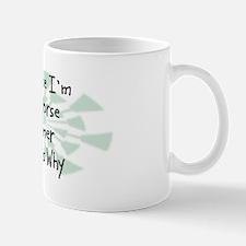 Because Horse Trainer Mug