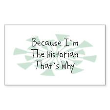 Because Historian Rectangle Decal