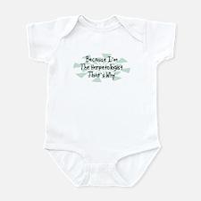 Because Herpetologist Infant Bodysuit