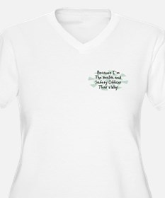 Because Health and Safety Officer T-Shirt
