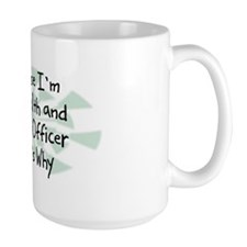 Because Health and Safety Officer Mug