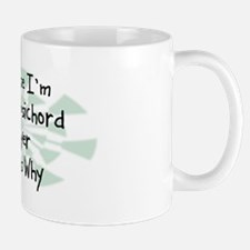 Because Harpsichord Player Mug