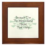 Because Harpsichord Player Framed Tile