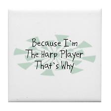 Because Harp Player Tile Coaster