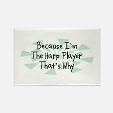 Because Harp Player Rectangle Magnet