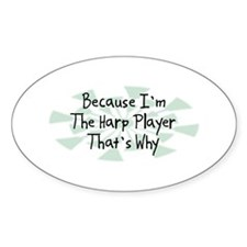 Because Harp Player Oval Decal