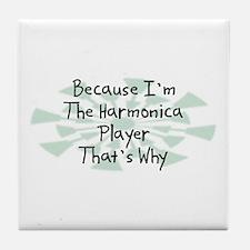 Because Harmonica Player Tile Coaster