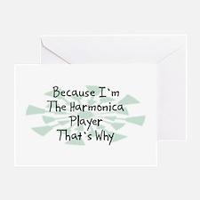 Because Harmonica Player Greeting Card