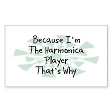 Because Harmonica Player Rectangle Decal