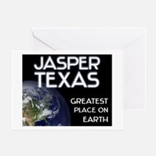 jasper texas - greatest place on earth Greeting Ca