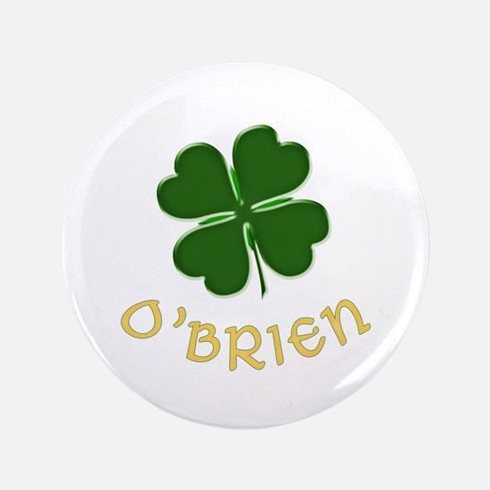 "Irish O'Brien 3.5"" Button"