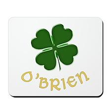 Irish O'Brien Mousepad