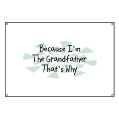 Because Grandfather Banner