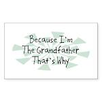 Because Grandfather Rectangle Sticker 50 pk)