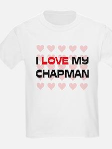 I Love My Chapman T-Shirt