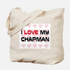 I Love My Chapman Tote Bag