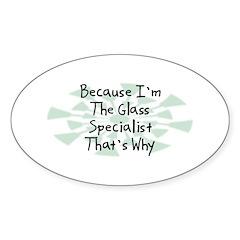 Because Glass Specialist Oval Sticker (50 pk)