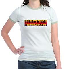 I'd Rather Be Right Jr. Ringer T-Shirt