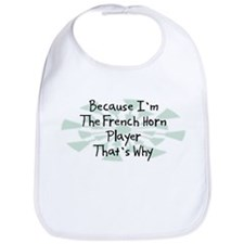 Because French Horn Player Bib