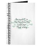 Because Fountain Pen Collector Journal