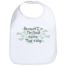 Because Fossil Hunter Bib
