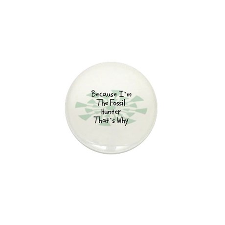 Because Fossil Hunter Mini Button (100 pack)