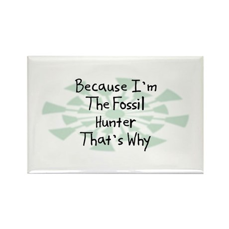 Because Fossil Hunter Rectangle Magnet (100 pack)