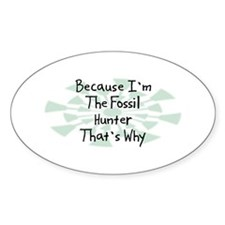 Because Fossil Hunter Oval Decal
