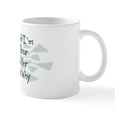 Because Floor Installer Mug