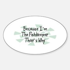 Because Fishkeeper Oval Decal