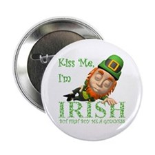 "KISS ME BUT BUY ME A GUINNESS 2.25"" Button"
