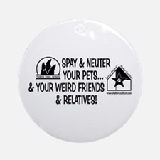 Spay & Neuter Fun! Ornament (Round)
