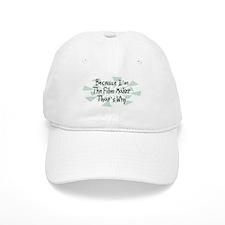 Because Film Maker Baseball Cap