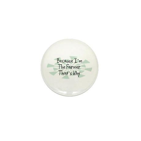 Because Farmer Mini Button (10 pack)