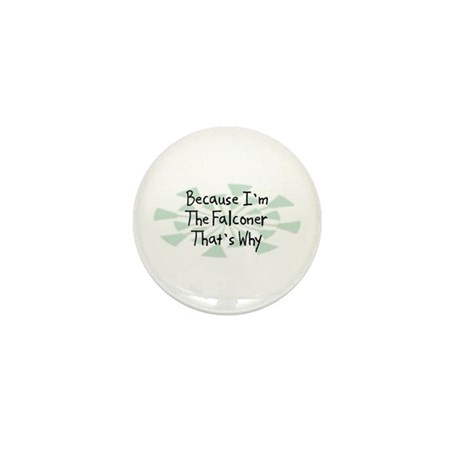 Because Falconer Mini Button (10 pack)