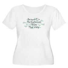 Because Euphonium Player T-Shirt