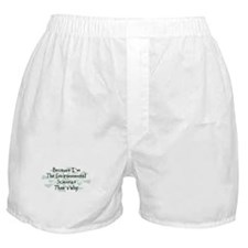 Because Environmental Scientist Boxer Shorts