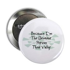 "Because Elevator Person 2.25"" Button (10 pack)"