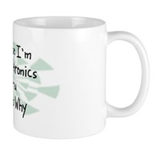 Because Electronics Guru Mug