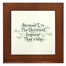 Because Electrical Engineer Framed Tile