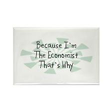 Because Economist Rectangle Magnet