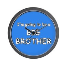 I'm going to be a BIG BROTHER Wall Clock