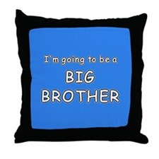 I'm going to be a BIG BROTHER Throw Pillow